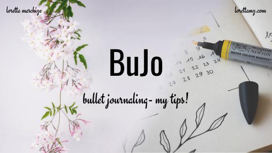 Bullet Journaling- My Tips
