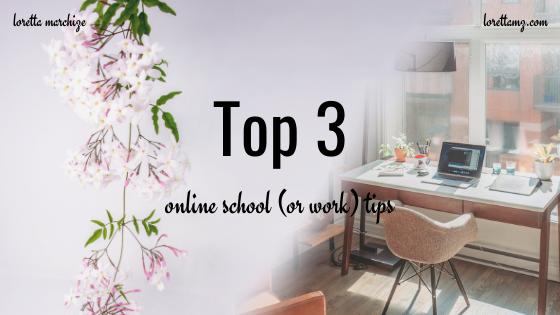 Top 3 Online School Tips