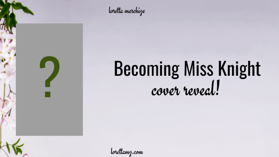 Becoming Miss Knight Cover Reveal